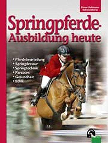 Springpferde-Ausbildung heute (Edition Pferd)