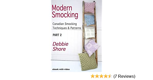 Modern Smocking: Part 2: Canadian Smocking Techniques and