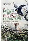 Le langage secret des fables de La Fontaine - Symbolisme et sens cachés du livre premier