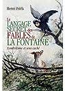 Le langage secret des fables de La Fontaine par Priëls