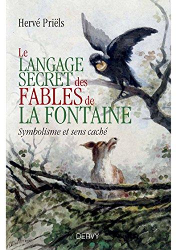 Le langage secret des fables de La Fontaine : Symbolisme et sens cachés du livre premier