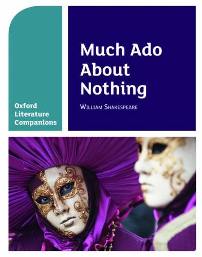 Oxford Literature Companions: Much Ado About Nothing par Annie Fox, Peter Buckroyd