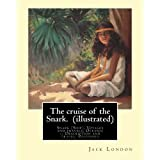 The cruise of the Snark. By: Jack London (illustrated): Snark (Ship), Voyages and travels, Oceania -- Description and travel, Polynesia