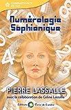 Numérologie Sophianique - Format Kindle - 9782940448456 - 13,99 €