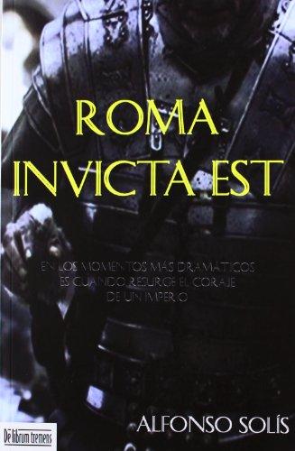 Portada del libro Roma invicta est (Novela Historica (librum))