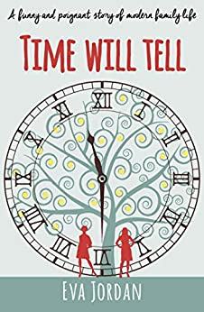 Time Will Tell by [Jordan, Eva]