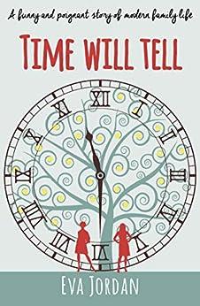 Time Will Tell by [Jordan, Eva]