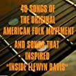 """40 Songs of the Original American Folk Movement and Songs That Inspired """"Inside Llewyn Davis"""""""