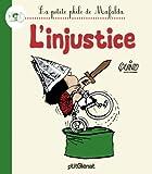 La Petite philo de Mafalda - L'injustice