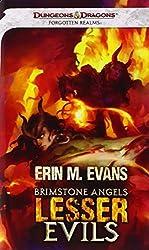 Brimstone Angels: Lesser Evils: A Forgotten Realms Novel by Erin M. Evans (December 04,2012)