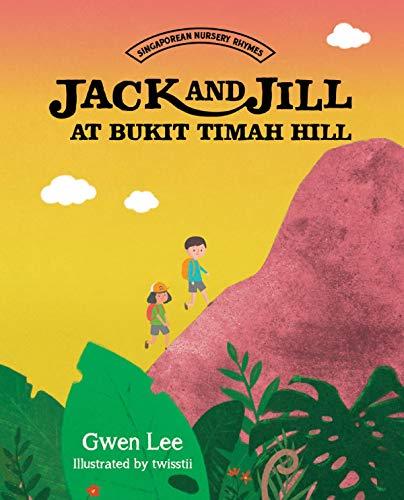 Jack And Jill At Bukit Timah Hill por Gwen Lee epub
