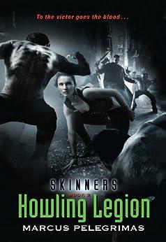 Howling Legion (Skinners, Book 2) par [Pelegrimas, Marcus]