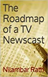 The Roadmap of a TV Newscast