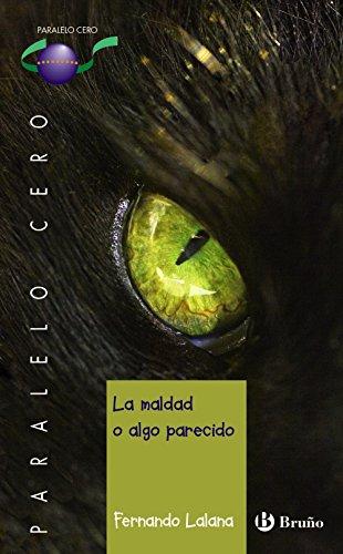 La maldad o algo parecido par Fernando Lalana