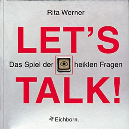 Let's Talk!: Das Spiel der heiklen Fragen