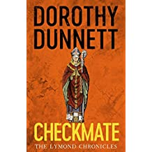 Checkmate: The Lymond Chronicles Book Six