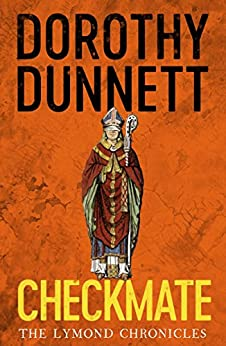 Checkmate: The Lymond Chronicles Book Six by [Dunnett, Dorothy]