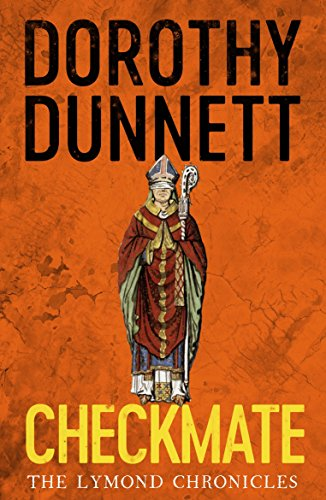 Checkmate: The Lymond Chronicles Book Six (English Edition)