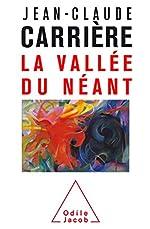 La Vallée du néant de Jean-Claude Carrière