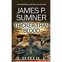 Thicker Than Blood: An Adrian Hell Thriller (Book #7) (Adrian Hell Series)