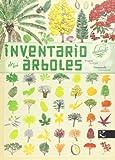 Inventario Ilustrado De Los Árboles (Ciencia - Animales extraordinarios)
