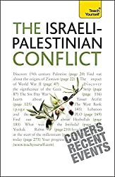 Understand The Israeli-Palestinian Conflict: Teach Yourself by Stewart Ross (2010-08-27)