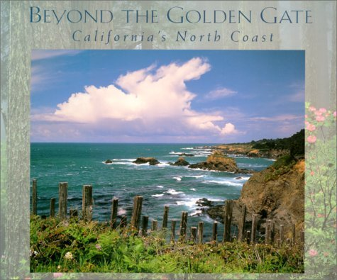 beyond-the-golden-gate-californias-north-coast-companion-press-series-by-roy-parvin-2001-08-01