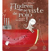 Andrea Se Viste de Rojo (Cuentamelo Otra Vez)