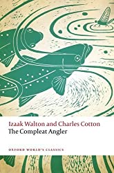 The Compleat Angler (Oxford World's Classics) by Izaak Walton (2016-04-11)