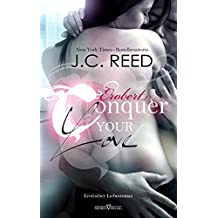 Conquer your Love - Erobert (Love Trilogie 2) (German Edition)