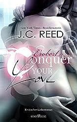 Conquer your Love - Erobert (Love Trilogie 2) (German Edition)