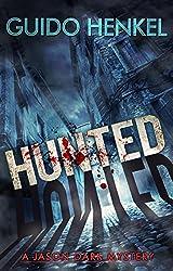 Hunted: A Jason Dark Mystery (Jason Dark - Ghost Hunter Book 11) (English Edition)