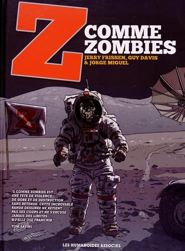 Z comme Zombies, L'intégrale :