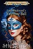 Lord Blackwood's Valentine Ball: An Authentic Regency Romance