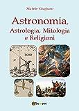 Image de Astronomia, astrologia, mitologia e religioni