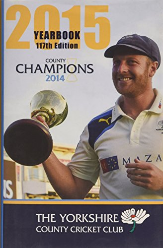 The Yorkshire County Cricket Club Yearbook 2015