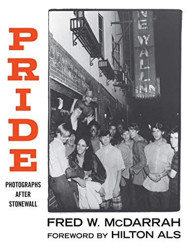 Pride: Photographs After Stonewall (English Edition)
