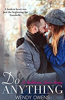 Do Anything: A Stubborn Love Story by [Owens, Wendy]