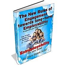 The new rules of engagement towards long term employability, entreployability the new breed
