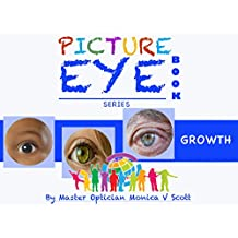 Growth: Picture Eye Book (Eye Book Series 5) (English Edition)