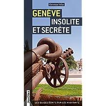 Genève insolite et secrète