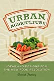 Urban Agriculture is packed with ideas and designs for anyone interested in joining the new food revolution. First-time farmers and green thumbs alike will find advice on growing healthy, delicious, affordable food in urban settings. From condo ba...