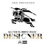 Designer (feat. Young Dirty & Bally) [Explicit]
