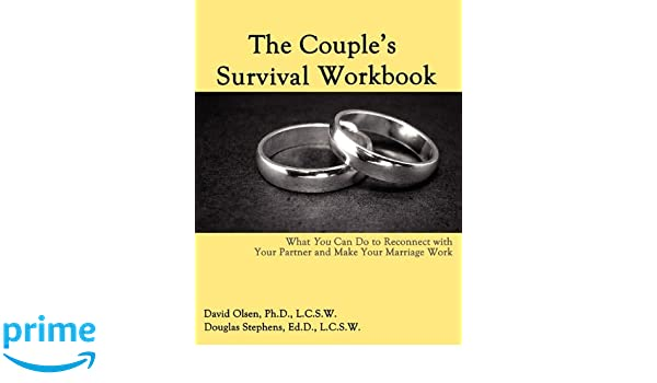 The couples survival workbook what you can do to reconnect with the couples survival workbook what you can do to reconnect with your parner and make your marriage work amazon david olsen douglas stephens solutioingenieria Images