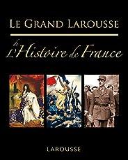 Le grand Larousse de l'Histoire de Fr