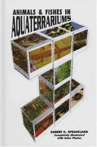Animals and Fishes in Aquaterrariums