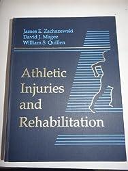 Athletic Injuries and Rehabilitation, 1e by James E. Zachazewski PT DPT SCS ATC (1996-01-15)