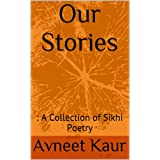 Our Stories: A Collection of Sikhi Poetry (English Edition)