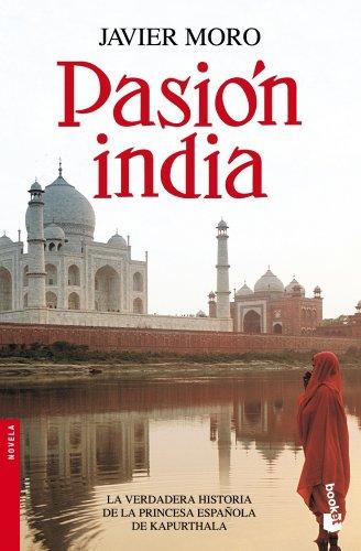 Pasión india (Novela y Relatos) por Javier Moro