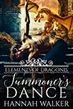 Summoner's Dance (Elements of Dragonis Book 3) (English Edition)